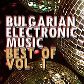 Bulgarian Electronic Music - Best Of, Vol.1 by Various Artists