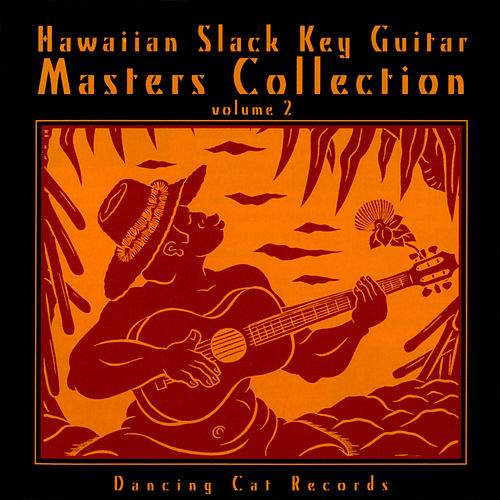 Play & Download Hawaiian Slack Key Guitar Masters, Vol. 2 by Various Artists | Napster