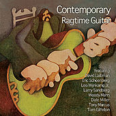 Contemporary Ragtime Guitar by Various Artists
