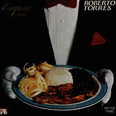 Play & Download Elegantemente Criollo by Roberto Torres | Napster
