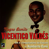 Play & Download Negro Bonito by Vicentico Valdes | Napster