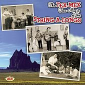 Play & Download The Tex-Mex Teen Magic Of The String-A-Longs by Various Artists | Napster