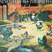 Play & Download Venezuela Y Sus Interpretes by Various Artists | Napster