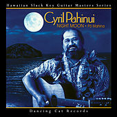 Play & Download Night Moon - Pō Mahina by Cyril Pahinui | Napster
