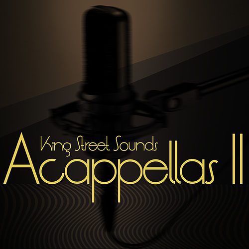 King Street Sounds Acapellas 2 by Various Artists