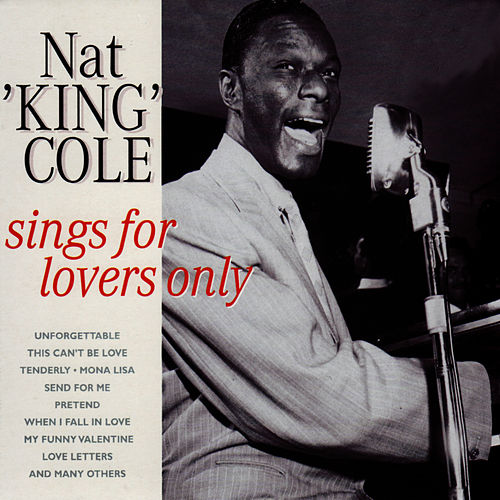 Sings For Lovers Only by Nat King Cole