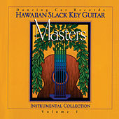 Hawaiian Slack Key Guitar Masters, Vol. 1 by Various Artists