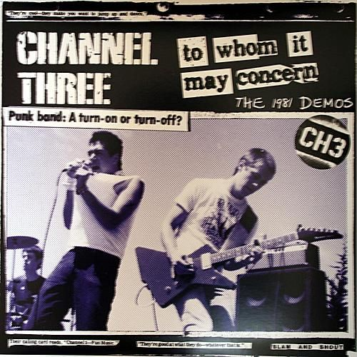 To Whom It May Concern: The 1981 Demos by Channel 3