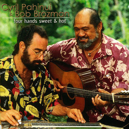 Play & Download Four Hands Sweet & Hot by Cyril Pahinui | Napster