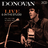 Play & Download Live & In The Studio by Donovan | Napster