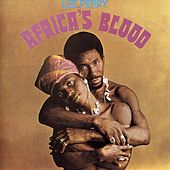 Play & Download Africa's Blood by The Upsetters | Napster