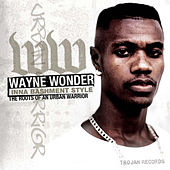 Play & Download Inna Bashment Stylee – The Roots Of An Urban Warrior by Wayne Wonder | Napster