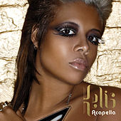 Play & Download Acapella by Kelis | Napster