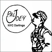 Play & Download NYC Darlings (Continuous Mix) by Pal Joey | Napster