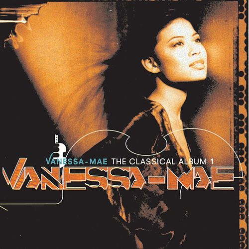 Play & Download The Classical Album-Vanessa Mae by Various Artists | Napster