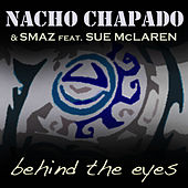 Play & Download Behind The Eyes by Nacho Chapado | Napster