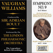 Play & Download Vaughan Williams: Symphony No. 9 In E Minor by London Philharmonic Orchestra | Napster