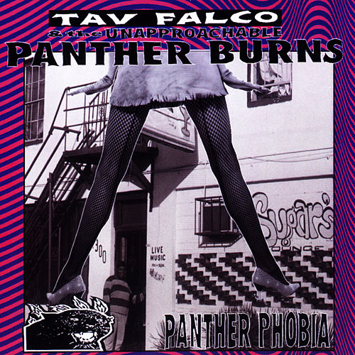 Play & Download Panther Phobia by Tav Falco's Panther Burns | Napster