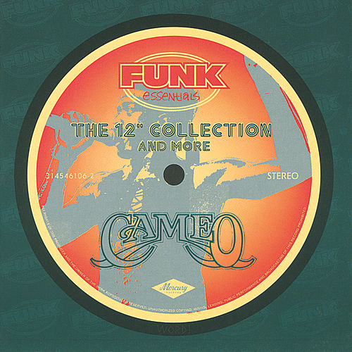 Play & Download The 12' Collection And More by Cameo | Napster