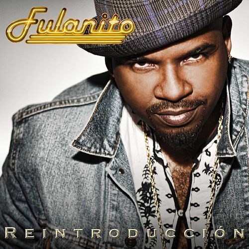 Play & Download Reintroducción by Fulanito | Napster