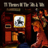 Play & Download TV Themes Of The '50s & '60s by The TV Theme Players | Napster