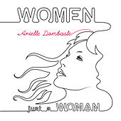 Play & Download Women Just A Woman by Arielle Dombasle | Napster