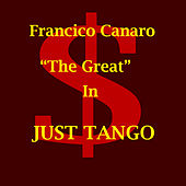 Play & Download Just Tango by Various Artists | Napster