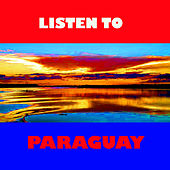 Play & Download Listen to Paraguay by Various Artists | Napster