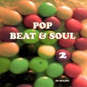 Pop, Beat & Soul II by Various Artists