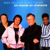 Play & Download Un Monde En Chansons by Alain Morisod | Napster