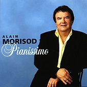 Play & Download Pianissimo by Alain Morisod | Napster