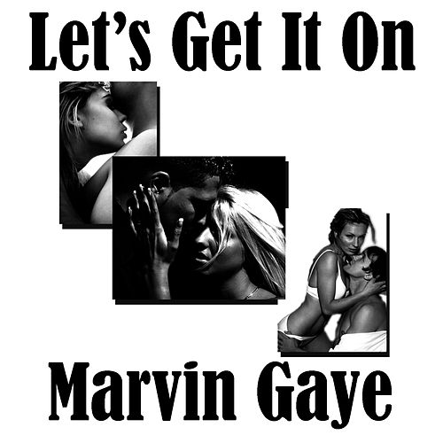 Let's Get It On (Vanilla OMP) by Marvin Gaye