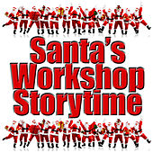 Play & Download Santa's Workshop Storytime by Kids - Story | Napster