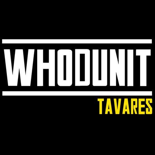 Whodunit by Tavares