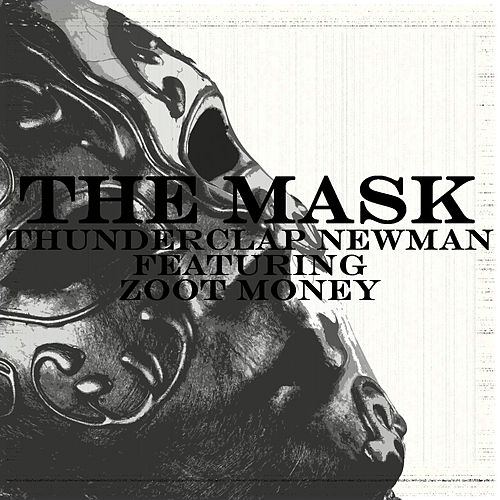 Play & Download The Mask by Thunderclap Newman | Napster