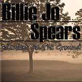 Blanket On The Ground by Billie Jo Spears