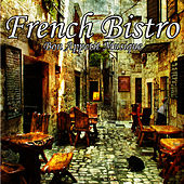 Play & Download French Bistro by Bon Appétit Musique | Napster