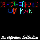Play & Download The Definitive Collection by Brotherhood Of Man | Napster