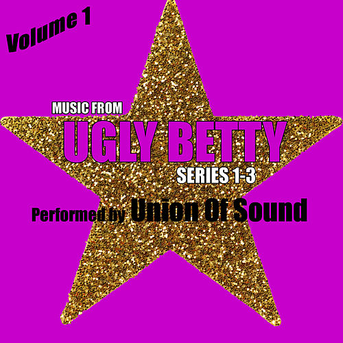 Play & Download Music From Ugly Betty Series 1-3 Volume 1 by Studio All Stars | Napster