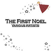 Play & Download The First Noel by Various Artists | Napster
