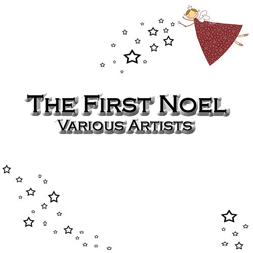 The First Noel by Various Artists