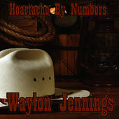 Play & Download Heartache By Numbers by Waylon Jennings | Napster