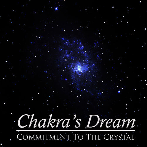 Commitment To The Crystal by Chakra's Dream