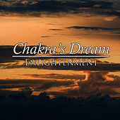 Enlightenment by Chakra's Dream