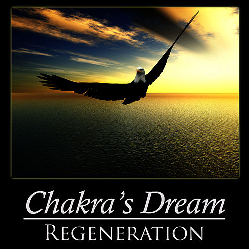 Regeneration by Chakra's Dream