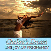 The Joy Of Pregnancy by Chakra's Dream