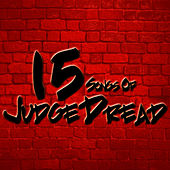Play & Download 15 Songs Of Judge Dread by Judge Dread | Napster