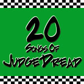 Play & Download 20 Songs Of Judge Dread by Judge Dread | Napster
