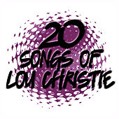 Play & Download 20 Songs Of Lou Christie by Lou Christie | Napster