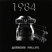 Play & Download 1984 by Anthony Phillips | Napster